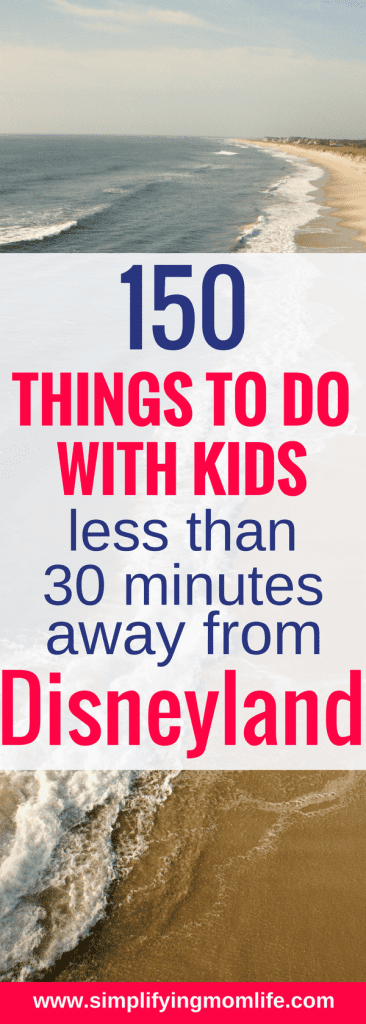 150 things to do near Disneyland